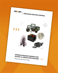 Nexen Brochure: Spring-Engaged Brakes for Rotary and Linear Applications