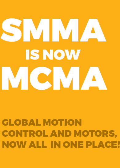 SMMA is now MCMA - Global Motion Control and Motors Now All In One Place