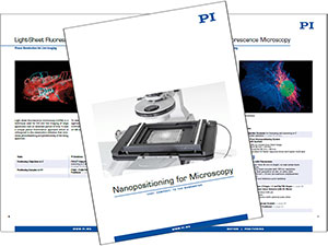 New Brochure explains Nanopositioning Mechanisms for High Resolution Microscopy Applications