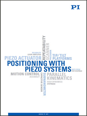 Precision Positioning with Piezo Systems Catalog