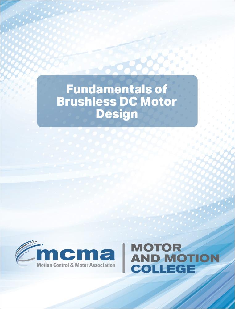 Mcma motor motion college fundamentals of brushless dc for Brushless motor design software